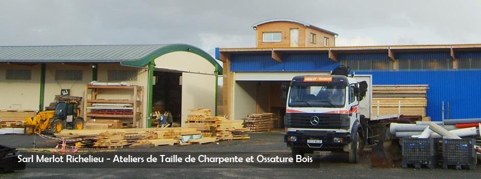 Ateliers de Charpente de la Sarl Merlot et bureau de Wood Structure - ZI Route de Chinon - 37120 Richelieu France
