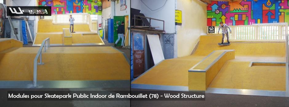 Module Skate Park Indoor de Rambouillet (78) - Wood Structure Skatepark