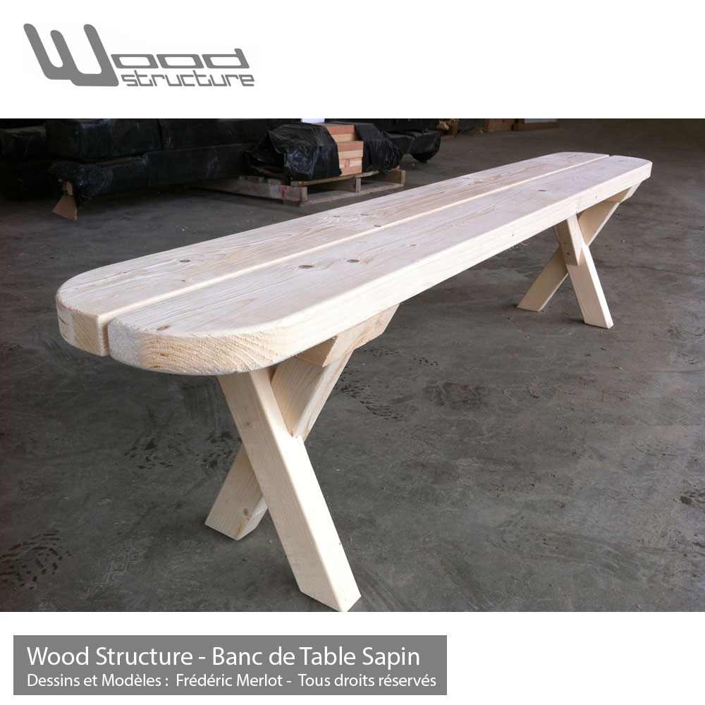 Banc de Table Sapin - Wood Structure
