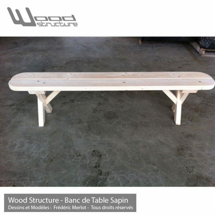 Banc de table bois en sapin du nord - Salon de Jardin - Mobilier bois - Banc de table de jardin - Fabriquée en France par la Sarl Merlot & Wood Structure - Richelieu - France