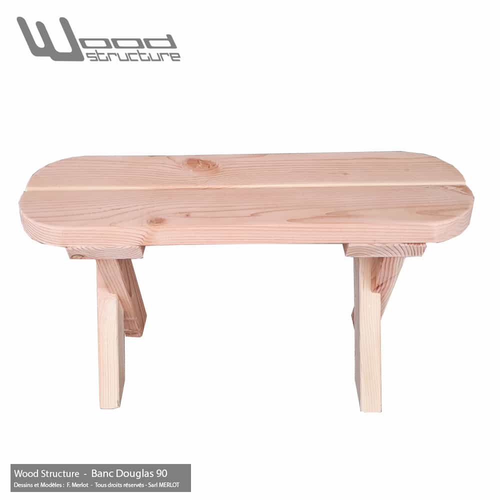 Banc Douglas 90 pour Table et Mobilier bois - Fabriqué en France par la Sarl Merlot & Wood Structure - Richelieu (37) Centre Val de Loire - France