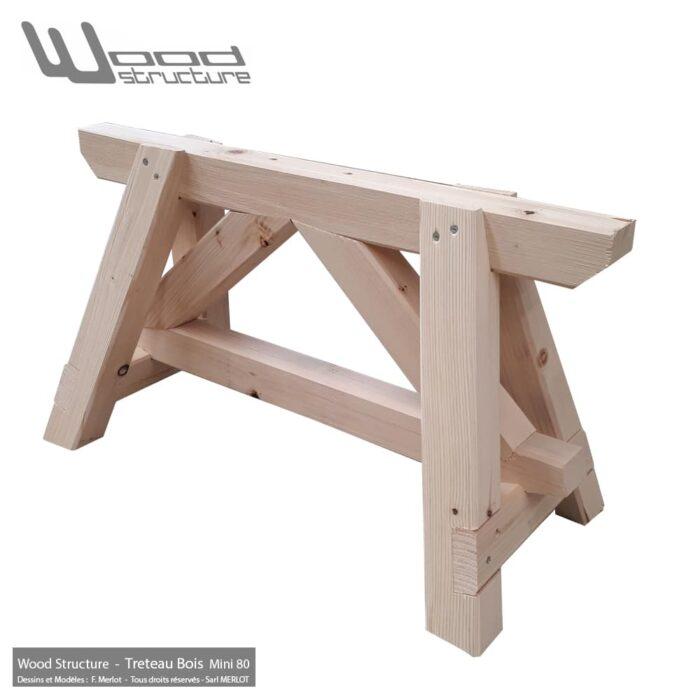 Tréteau Bois 4 Pieds Mini 80 en sapin du nord - Salon de Jardin - Mobilier bois - Fabriquée en France par la Sarl Merlot & Wood Structure - Richelieu - France