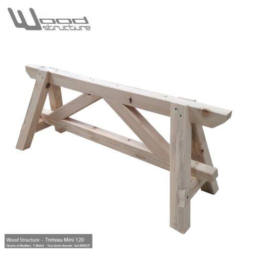 Tréteau Bois 4 Pieds Mini 120 en sapin du nord - Salon de Jardin - Mobilier bois - Fabriquée en France par la Sarl Merlot & Wood Structure - Richelieu - France