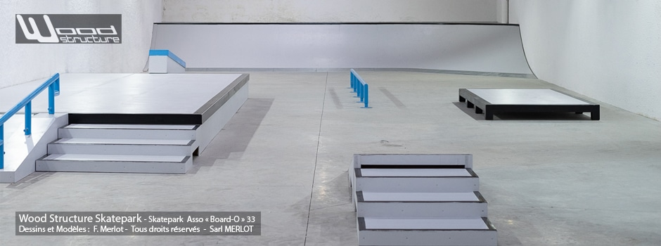 Skatepark Indoor de l'association Board-O (33) | Modules Street Rails et Rampe fabriqués par Wood Structure - Sarl MERLOT Richelieu (37)
